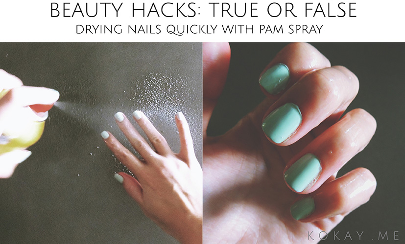 Beauty Hacks: True or false that you can spray pam on your nails to quickly dry them