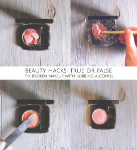 Beauty Hack true or false: you can fix broken makeup with rubbing alcohol