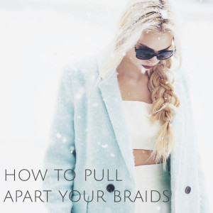 How to pull apart your braid to make it look thicker!
