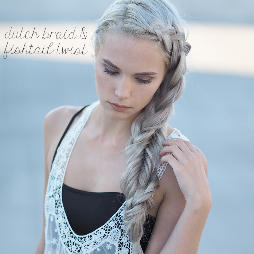 dutch and fishtail twisted braid tutorial