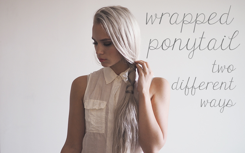 Wrapped Ponytail tutorial